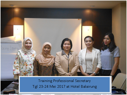 Training profesional secretary tgl 23-24 mei 2017